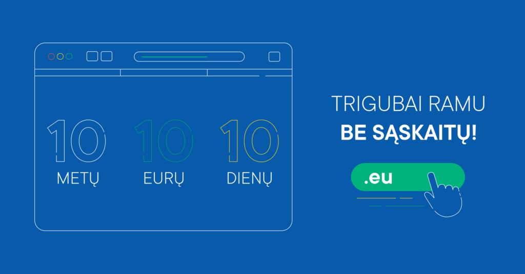 .EU domenų akcija: 10-10-10